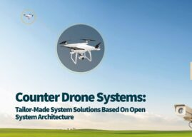 Counter Drone Systems: Tailor-Made System Solutions Based On Open System Architecture